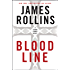 Bloodline: A Sigma Force Novel (Sigma Force Series Book 8)