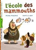 """Afficher """"L'école des mammouths"""""""