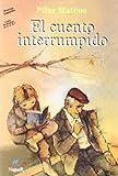 El Cuento Interrumpido, Pilar Mateos, 8427931492
