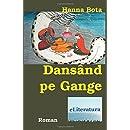 Dansand pe Gange: Roman (Romanian Edition)