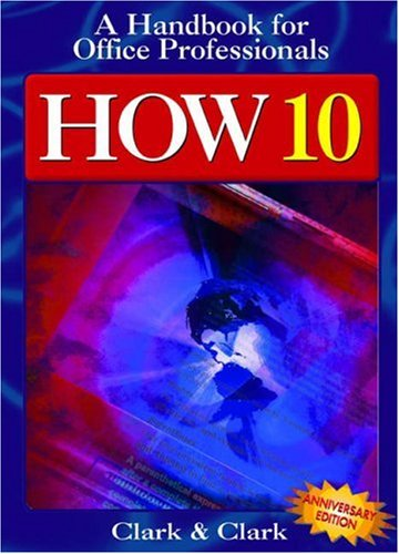 How 10: Handbook For Office Professionals (How:: A Handbook For Office Professionals)