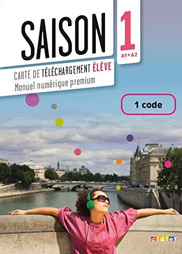 Read Online Saison 1 niv.A1+ - Carte de téléchargement numerique élève 1 code (French Edition) pdf