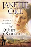 img - for A Quiet Strength (A Prairie Legacy, Book 3) (Volume 3) book / textbook / text book