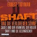 Shaft und die verlorenen Söhne / Shaft und der Karneval der Killer / Shaft und die Geldwäscher Hörbuch von Ernest Tidyman Gesprochen von: Gordon Piedesack