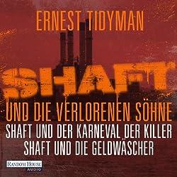 Shaft und die verlorenen Söhne / Shaft und der Karneval der Killer / Shaft und die Geldwäscher