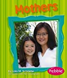 Mothers, Lola M. Schaefer, 142961756X