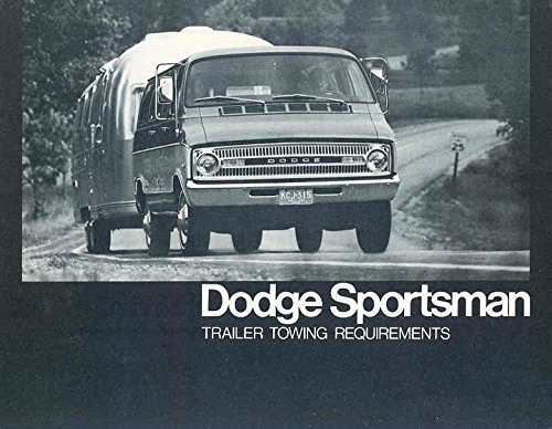 1973 Dodge Sportsman Trailer Towing Requirements Van Brochure (Sportsman Trailer)