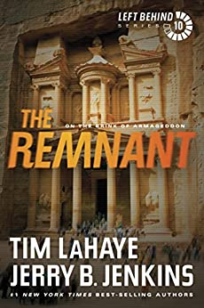 The Remnant: On the Brink of Armageddon: 10 (Left Behind) by [LaHaye, Tim, Jenkins, Jerry B.]
