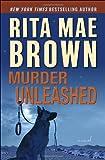 Murder Unleashed, Rita Mae Brown, 0345511832