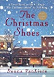 The Christmas Shoes, Donna VanLiere, 1591450586
