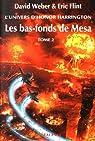 Les bas-fonds de Mesa, tome 2 par Weber