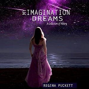 My Imagination Dreams Audiobook