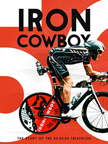 Iron Cowboy The Story of the -
