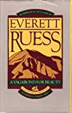 img - for Everett Ruess: A Vagabond For Beauty by W. L. Rusho (1983-01-01) book / textbook / text book