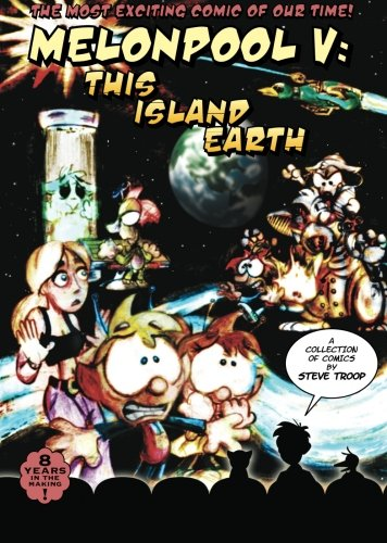 Melonpool V: This Island Earth