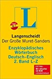 Langenscheidt Bilingual Dictionaries: Langenscheidt Encyclopaedic Muret-Sanders G/E Dictionary L-Z (German Edition) (German and English Edition)