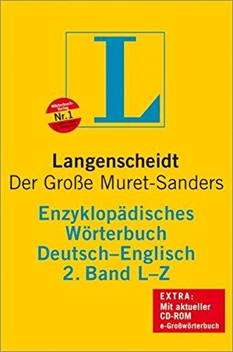 Langenscheidt Enzyklopädisches Wörterbuch Englisch - Der Große Muret-Sanders. Deutsch-Englisch: Bd.2, L-Z