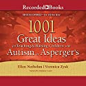 1001 Great Ideas for Teaching and Raising Children with Autism or Asperger's Audiobook by Veronica Zysk, Ellen Notbohm Narrated by Stephanie Cozart