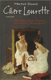 Chère Laurette - Tomes 1 et 2  par Michel David