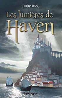 Les lumières de Haven par Bock