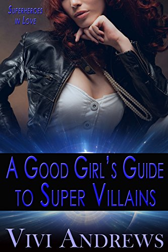 Download for free A Good Girl's Guide to Super Villains