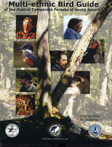 Multi-Ethnic Bird Guide to the Austral Temperate Forests of South America ebook