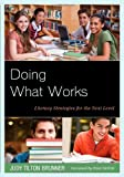 Doing What Works : Literacy Strapb, Judy Tilton Brunner, 1475801181