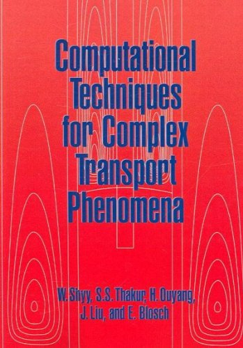 Books : Computational Techniques for Complex Transport Phenomena