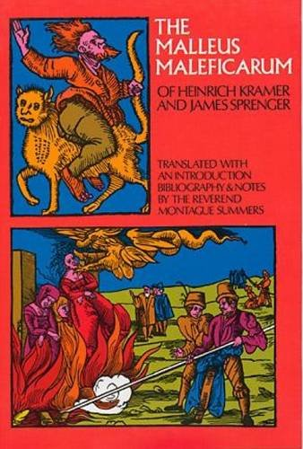 The Malleus Maleficarum of Heinrich Kramer and James Sprenger (Dover Occult) [Heinrich Kramer - James Sprenger] (Tapa Blanda)