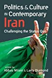 Politics and Culture in Contemporary Iran: Challenging the Status Quo