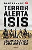 Terror. Alerta Isis (Spanish Edition)