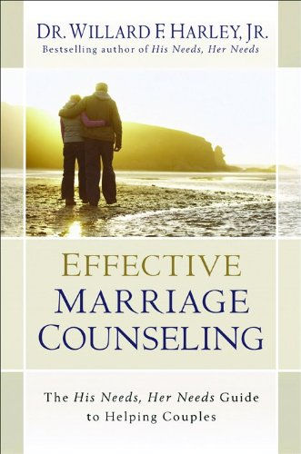 Download Effective Marriage Counseling: The His Needs, Her Needs Guide to Helping Couples pdf