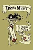 Tinna's Might, Miranda Mayer, 1469793229