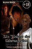 Die Töchter der Sklaventreiber: Verkauft als weiße Sklavin (Von Sklaven und Piraten, Band 2)