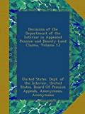 img - for Decisions of the Department of the Interior in Appealed Pension and Bounty-Land Claims, Volume 13 book / textbook / text book