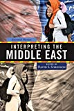Interpreting the Middle East: Essential Themes