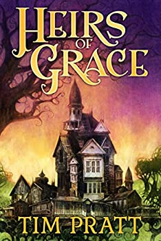 Heirs of Grace by Tim Pratt fantasy book reviews