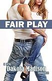Fair Play, Dakota Madison, 1491047097