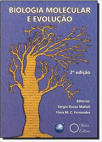 Biologia Molecular e Evolucao: Sergio Russo Matioli ...