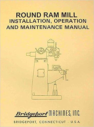 Bridgeport Round Ram Vertical Milling Machine Instructions Parts
