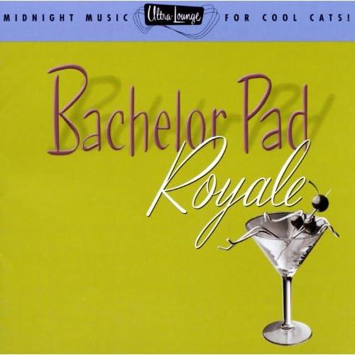 Ultra Lounge Bachelor Pad Royale Four