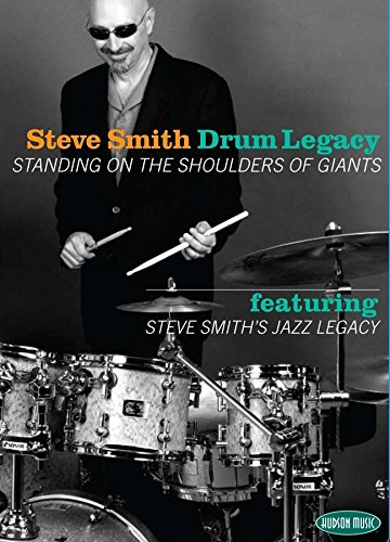 Steve Smith: Drum Legacy - Standing on the Shoulders of Giants [Instant Access]