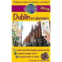 eGuide Voyage: Dublin et alentours: Découvrez cette capitale dynamique, pleine de charme, d'histoire et sa belle région! (eGuide Voyage ville t. 10) (French Edition)