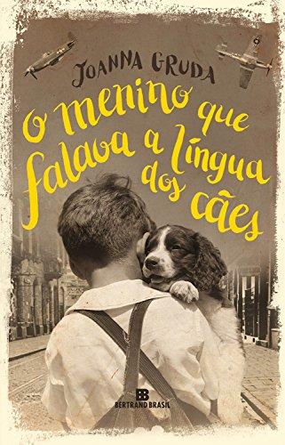 O menino que falava a língua dos cães