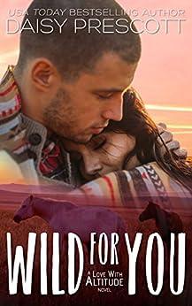 Wild for You by [Prescott, Daisy]