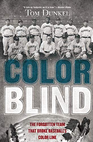 Search : Color Blind: The Forgotten Team That Broke Baseball's Color Line