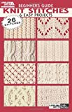 Beginner's Guide -- Knit Stitches and Easy Projects, Leisure Arts, 1574869477