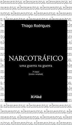 Narcotráfico (Série Elementos) (Portuguese Edition)