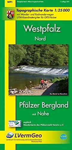 Westpfalz-Nord, Pfälzer Bergland mit Nahe: Topographische Karte 1:25 000 mit Wander- und Radwanderwegen (Freizeitkarten Rheinland-Pfalz 1:15000 /1:25000)