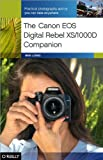 The Canon EOS Digital Rebel XS/1000D Companion, Long, Ben, 0596154526